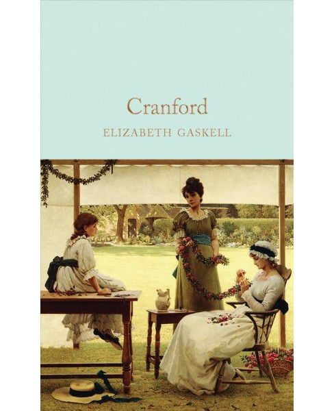 Cranford -  (Collector's Library) by Elizabeth Cleghorn Gaskell (Hardcover) - image 1 of 1