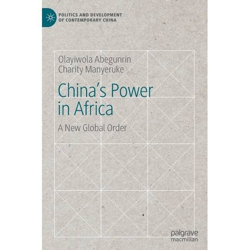 China's Power in Africa - (Politics and Development of Contemporary China) (Hardcover) - image 1 of 1