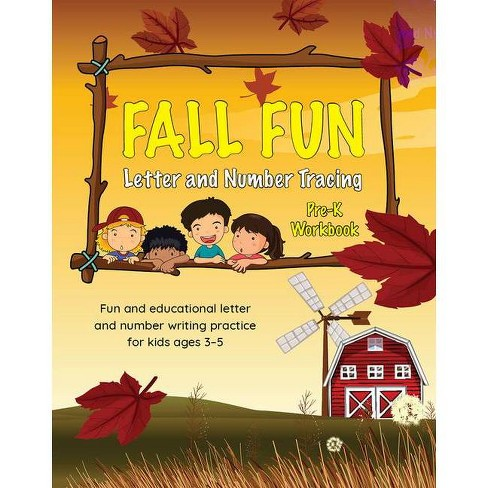 Fall Fun Letter and Number Tracing - (Fall Books for Kids Ages 3-5) (Paperback) - image 1 of 1
