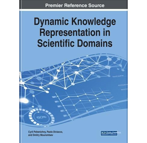Dynamic Knowledge Representation in Scientific Domains -  (Hardcover) - image 1 of 1