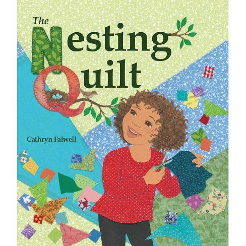 The Nesting Quilt - by  Cathryn Falwell (Hardcover) - image 1 of 1