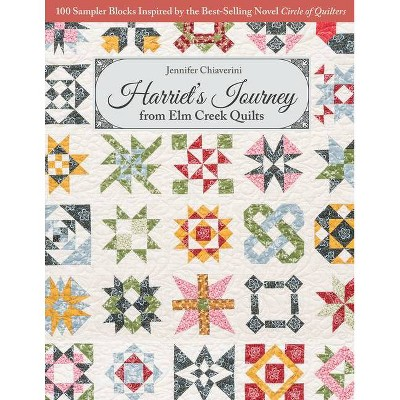 Harriet's Journey from ELM Creek Quilts - by  Jennifer Chiaverini (Paperback)