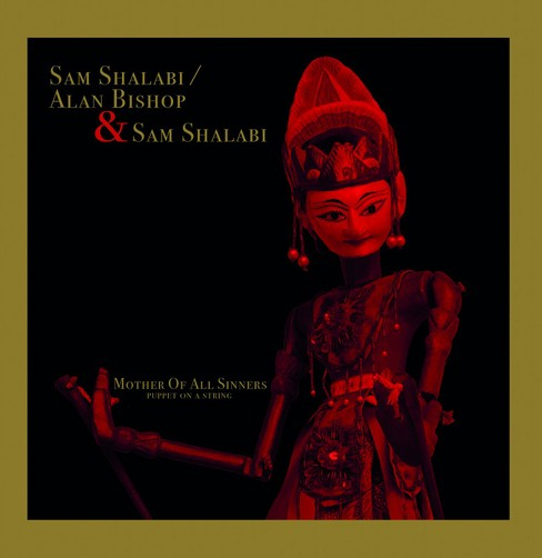 Sam Shalabi - Mother Of All Sinners (Puppet On A St (Vinyl) - image 1 of 1