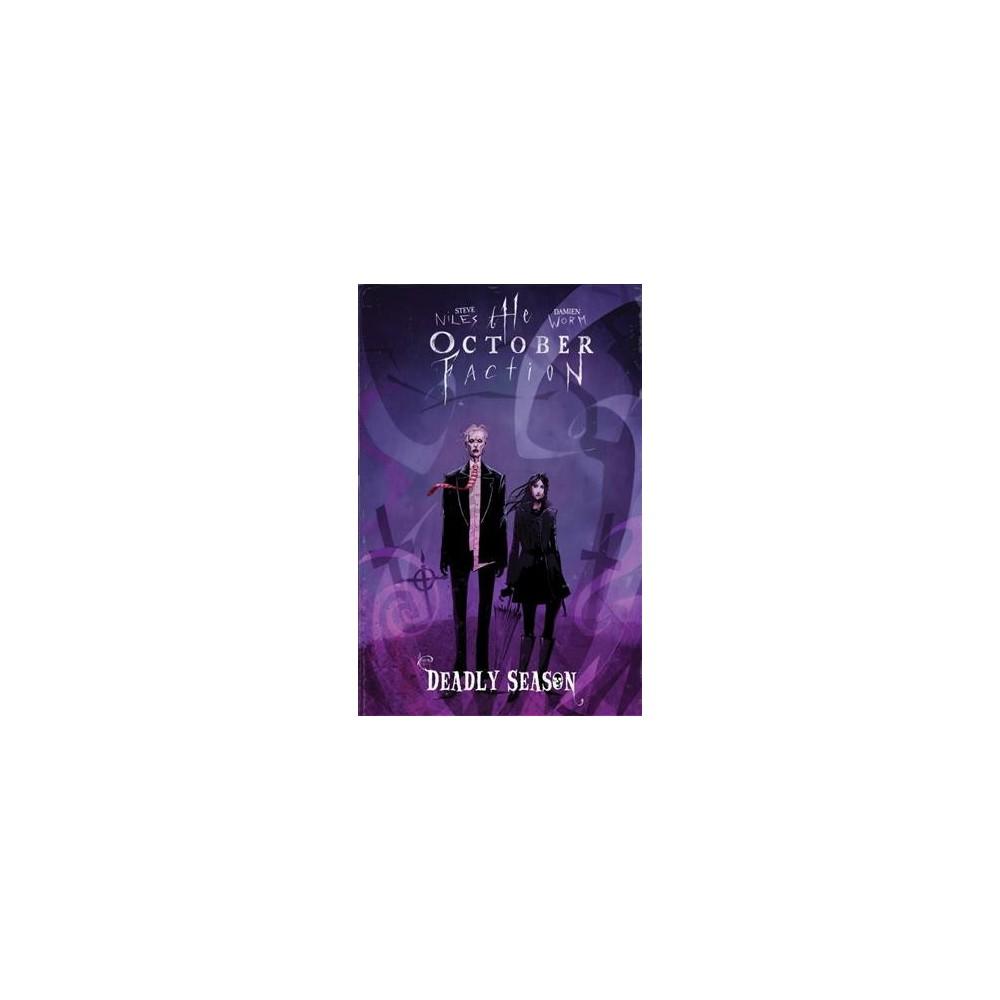 October Faction 4 : Deadly Season (Paperback) (Steve Niles)
