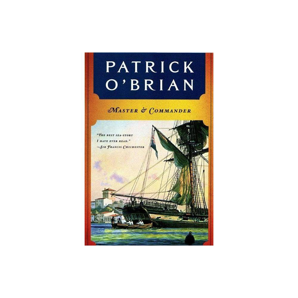 Master And Commander Aubrey Maturin Paperback By Patrick O Brian Paperback