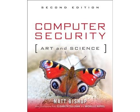 Computer Security : Art and Science -  by Matt Bishop (Hardcover) - image 1 of 1