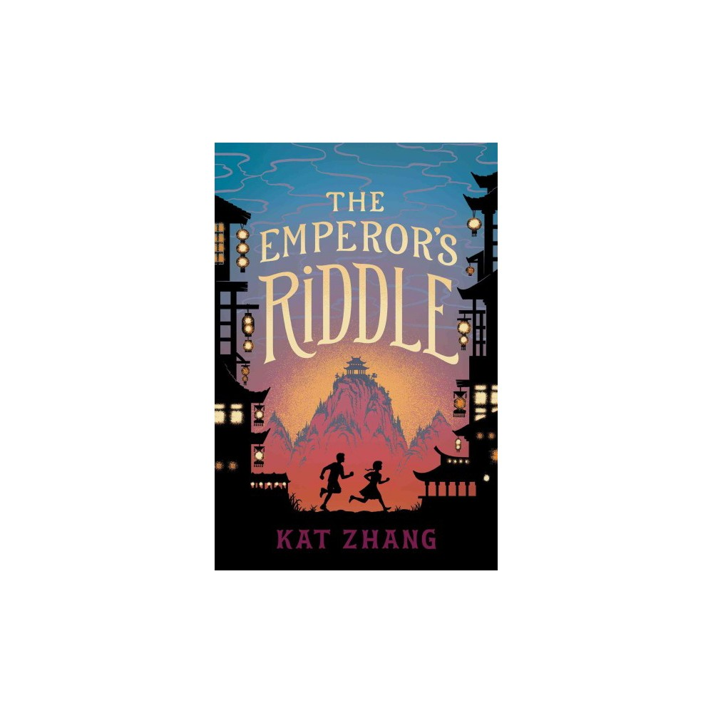 Emperor's Riddle - by Kat Zhang (Hardcover)