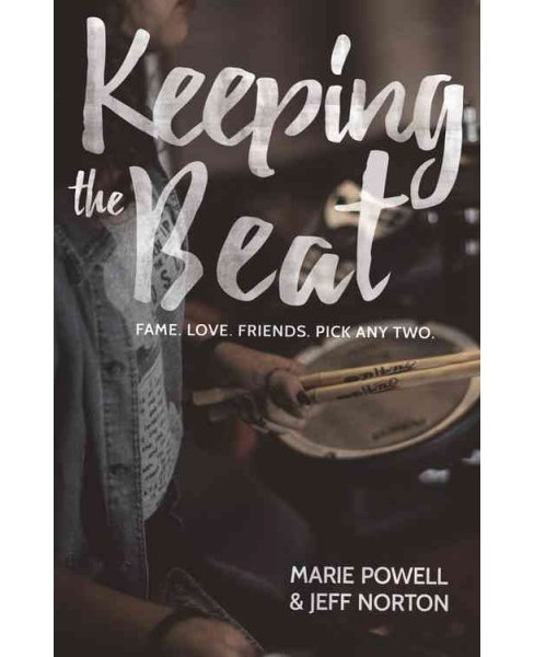 Keeping the Beat -  by Marie Powell & Jeff Norton (Hardcover) - image 1 of 1