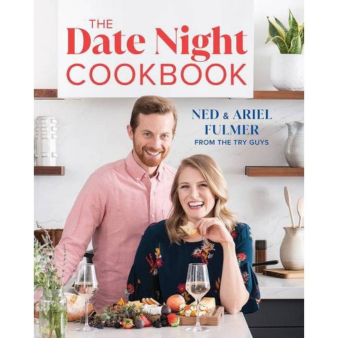 The Date Night Cookbook - by  Ned Fulmer & Ariel Fulmer (Hardcover) - image 1 of 1