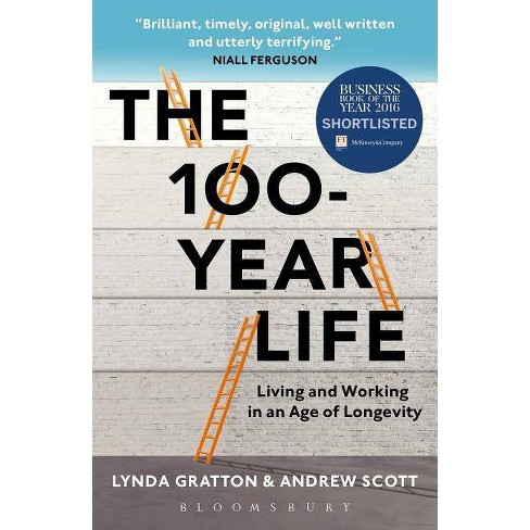The 100-Year Life - by  Lynda Gratton & Andrew Scott (Paperback) - image 1 of 1