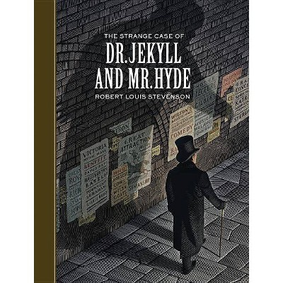 The Strange Case of Dr. Jekyll and Mr. Hyde - (Sterling Unabridged Classics) by  Robert Louis Stevenson (Hardcover)