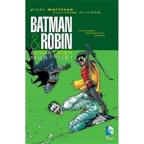 Batman & Robin Vol. 3: Batman & Robin Must Die - (Batman & Robin (Paperback)) by  Grant Morrison - image 1 of 1
