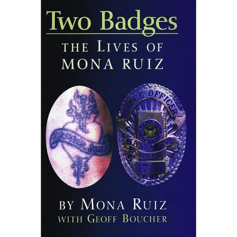 Two Badges - by  Mona Boucher Ruiz (Paperback) - image 1 of 1