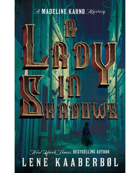 Lady in Shadows -  (Madeleine Karno Mystery) by Lene Kaaberbol (Paperback) - image 1 of 1