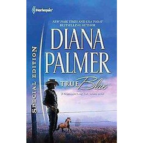 True Blue ( Harlequin Special Edition: Long, Tall Texans) (Paperback) - image 1 of 1