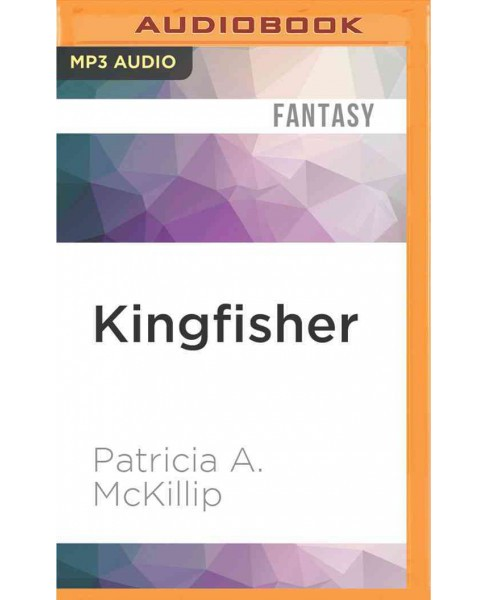 Kingfisher (MP3-CD) (Patricia A. McKillip) - image 1 of 1
