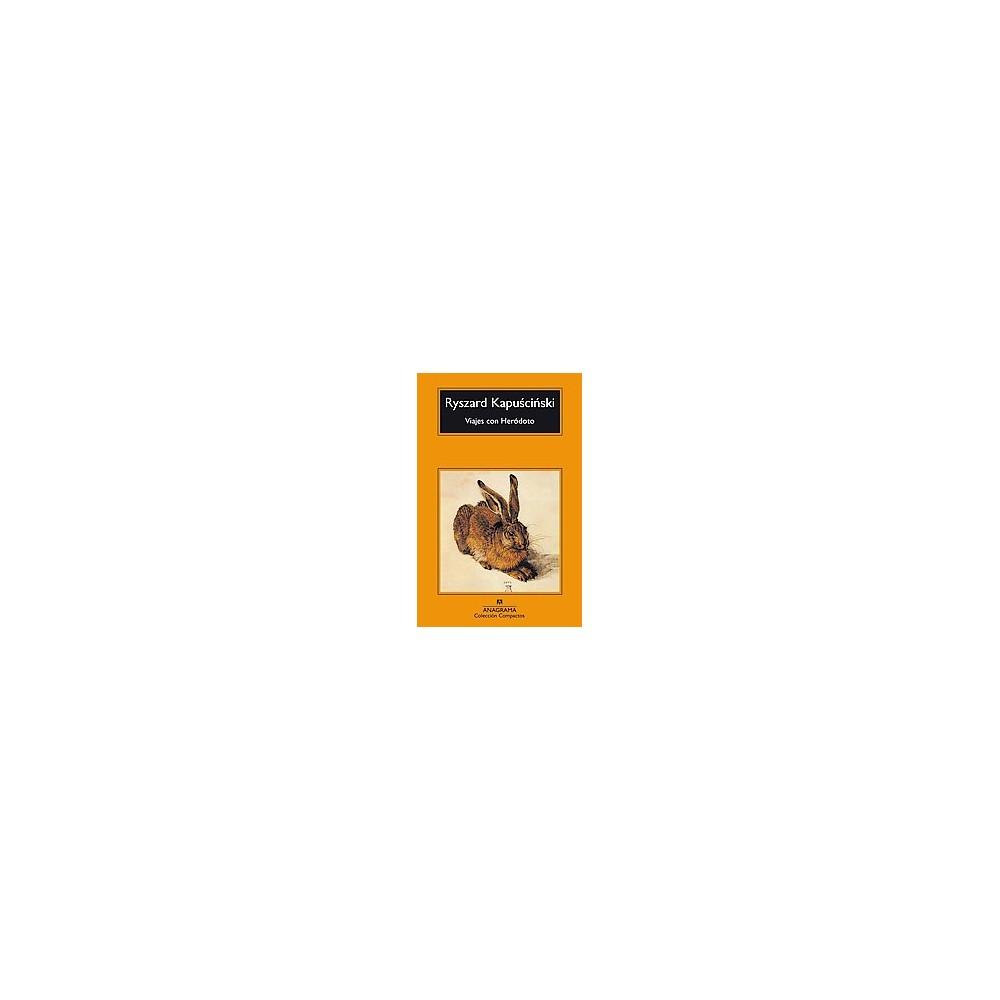 Viajes con Herodoto/ Travels with Herodo (Paperback)