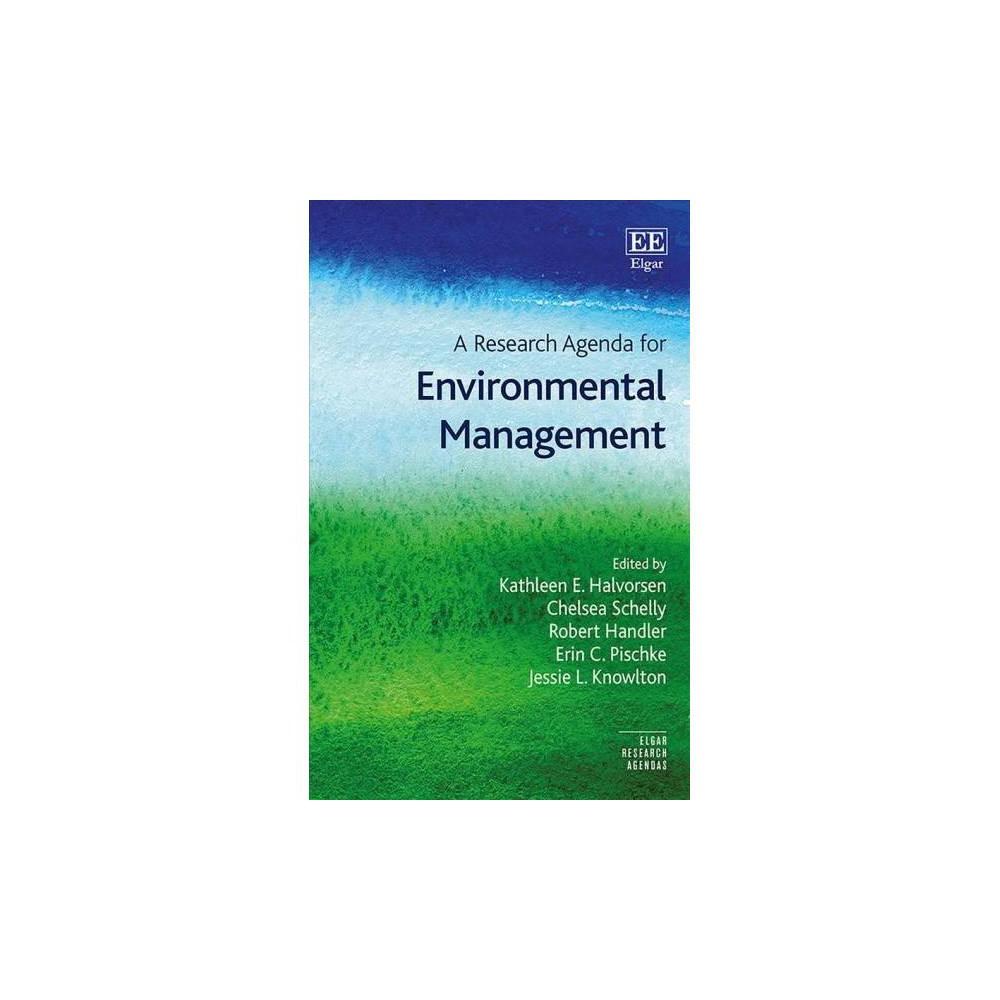 Research Agenda for Environmental Management - (Elgar Research Agendas) (Hardcover)