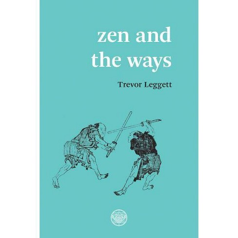 Zen and the Ways - (Paperback) - image 1 of 1