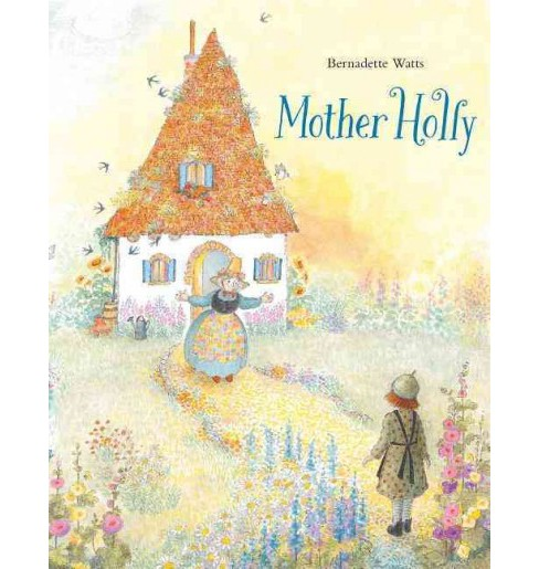 Mother Holly (Reissue) (Hardcover) (Brothers Grimm) - image 1 of 1