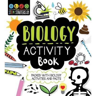 STEM Starters for Kids Biology Activity Book - (Stem Starters for Kids) by  Jenny Jacoby (Paperback)