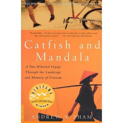 Catfish and Mandala - by  Andrew X Pham (Paperback) - image 1 of 1