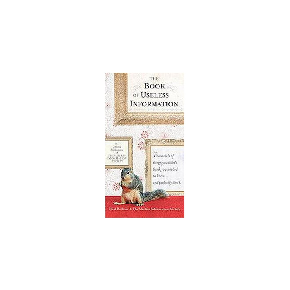 The Book of Useless Information (Paperback) by Noel Botham