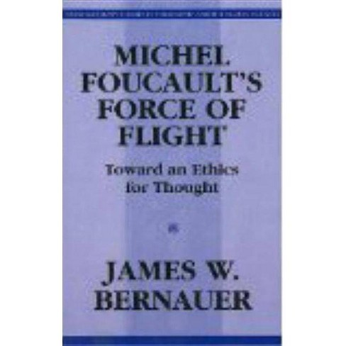Michel Foucault's Force of Flight - (Contemporary Studies in Philosophy and the Human Sciences) - image 1 of 1