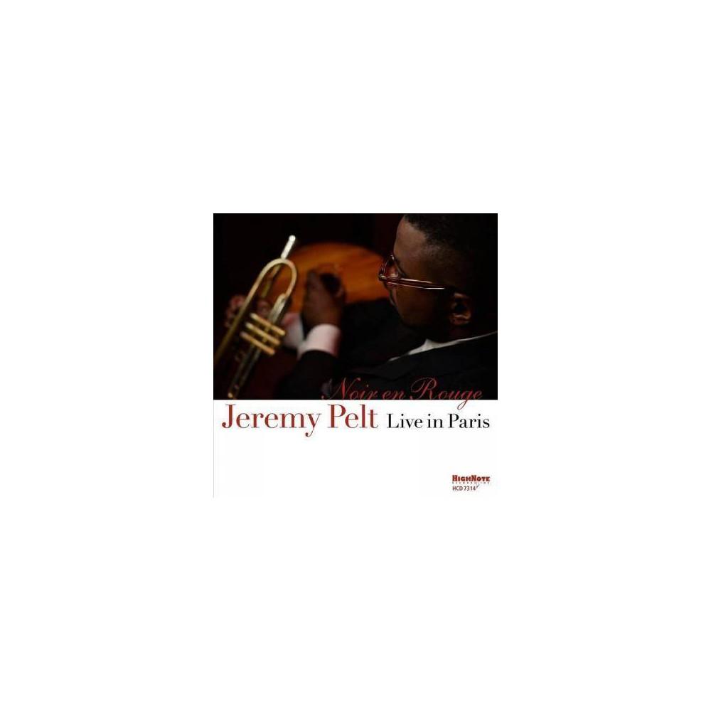 Jeremy Pelt - Noir En Rouge - Live In Paris (CD)