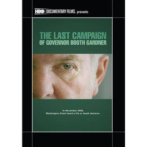 The Last Campaign of Governor Booth Gardner (DVD) - image 1 of 1