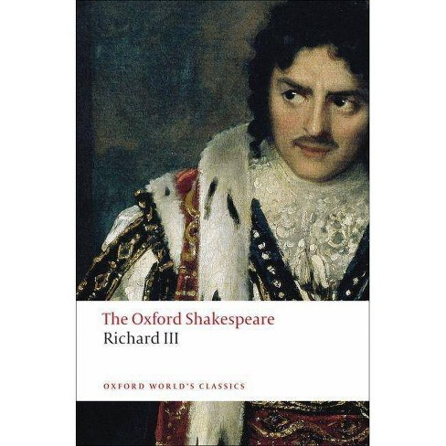 The Tragedy of King Richard III - (Oxford World's Classics (Paperback)) by  William Shakespeare - image 1 of 1