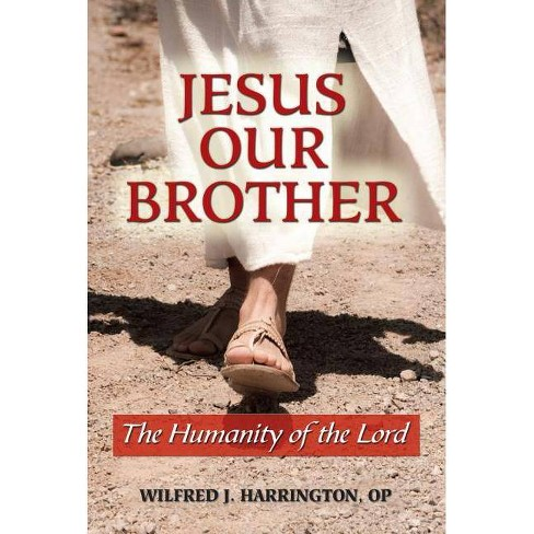 Jesus Our Brother - by  Wilfrid J Harrington (Paperback) - image 1 of 1