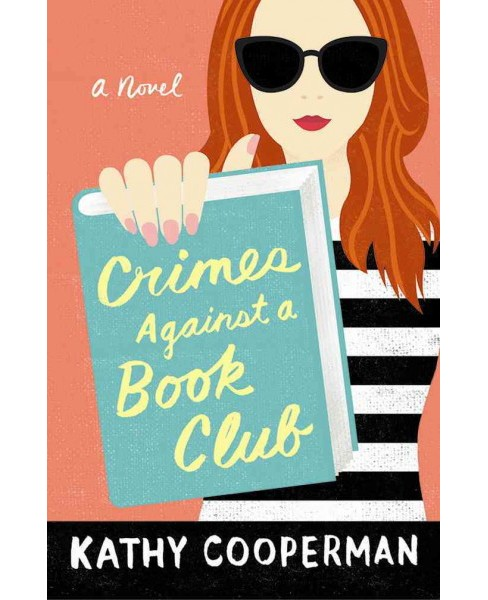 Crimes Against a Book Club -  by Kathy Cooperman (Paperback) - image 1 of 1