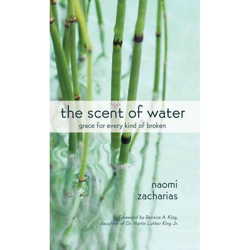 The Scent of Water - by  Naomi Zacharias (Hardcover) - image 1 of 1
