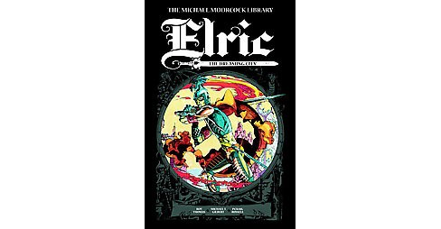 Michael Moorcock Library 3 : Elric - the Dreaming City (Hardcover) (Roy Thomas) - image 1 of 1