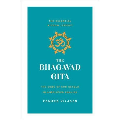 The Bhagavad Gita - (Essential Wisdom Library) by  Edward Viljoen (Paperback) - image 1 of 1