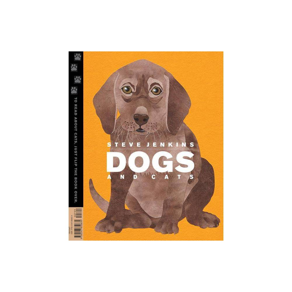 Dogs And Cats By Steve Jenkins Paperback