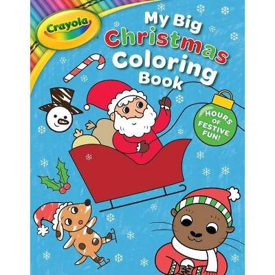 Crayola My Big Christmas Coloring Book - (crayola/buzzpop) (paperback) :  Target