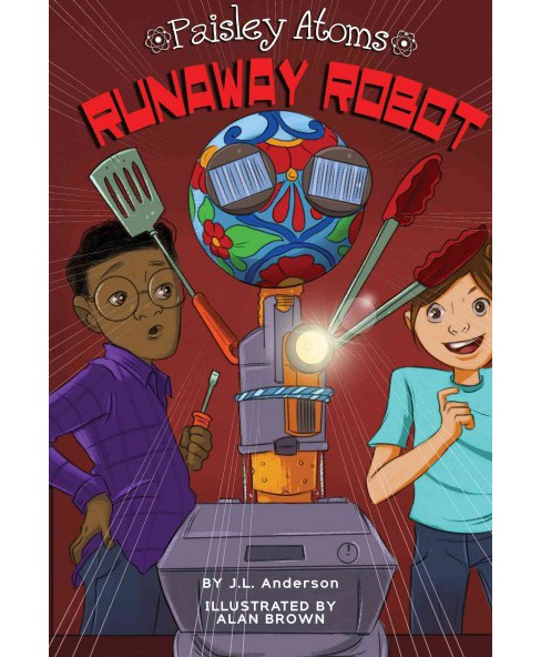 Runaway Robot (Paperback) (J. L. Anderson) - image 1 of 1
