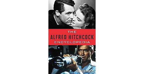 Alfred Hitchcock Encyclopedia (Hardcover) (Stephen Whitty) - image 1 of 1