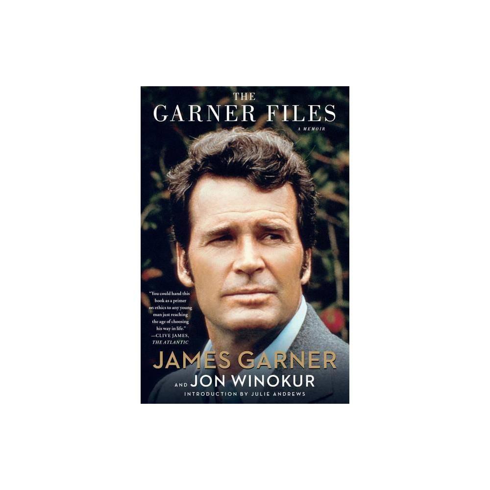 The Garner Files By Jon Winokur James Garner Paperback