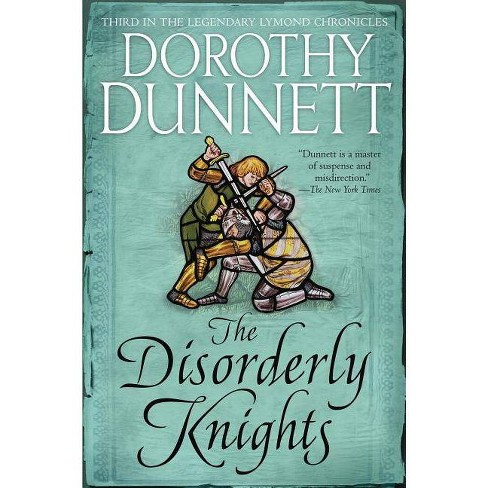 The Disorderly Knights - (Lymond Chronicles) by  Dorothy Dunnett (Paperback) - image 1 of 1