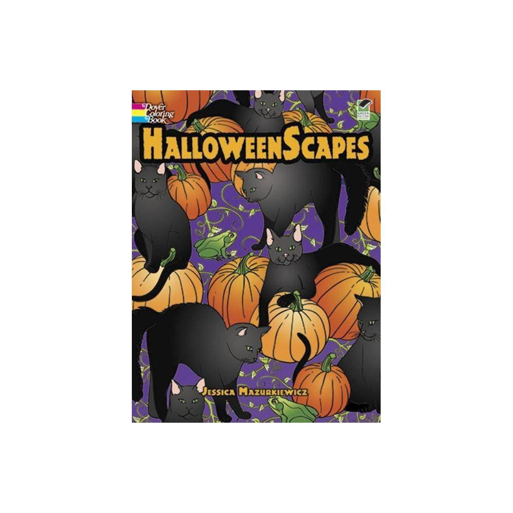 Halloweenscapes Dover Holiday Coloring Book By Jessica Mazurkiewicz Paperback