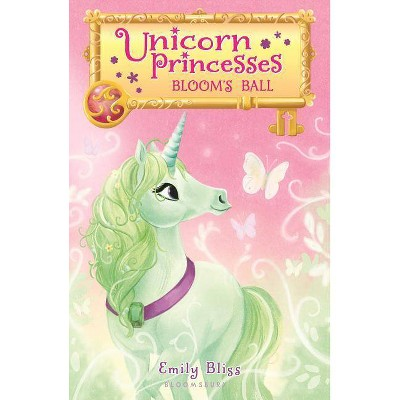 Bloom's Ball -  (Unicorn Princesses) by Emily Bliss (Paperback)