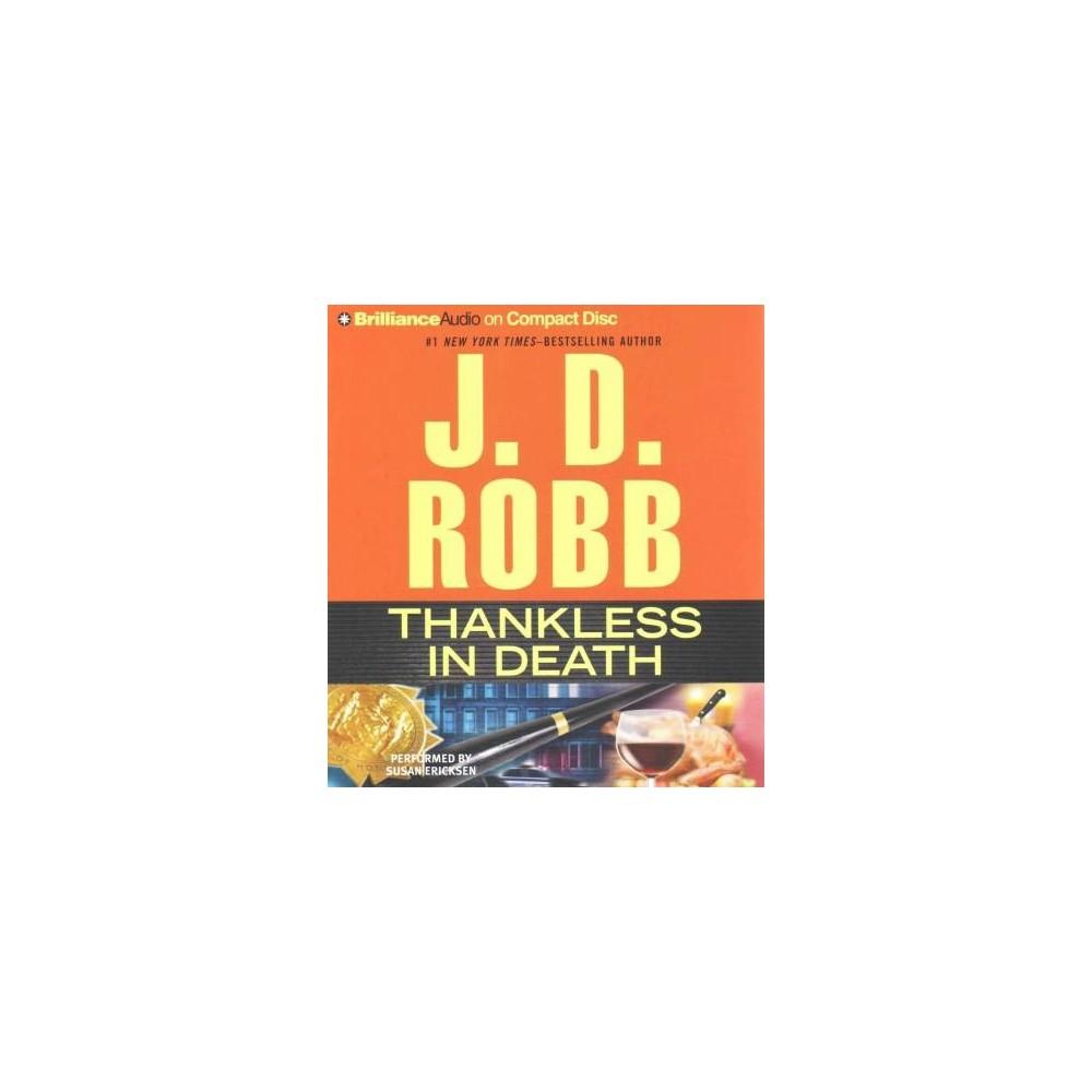 Thankless in Death (Abridged) (CD/Spoken Word) (J. D. Robb)