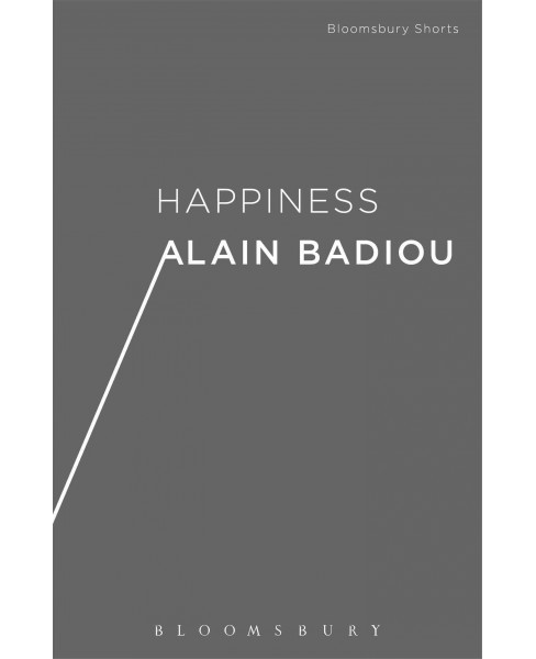 Happiness (Hardcover) (Alain Badiou) - image 1 of 1