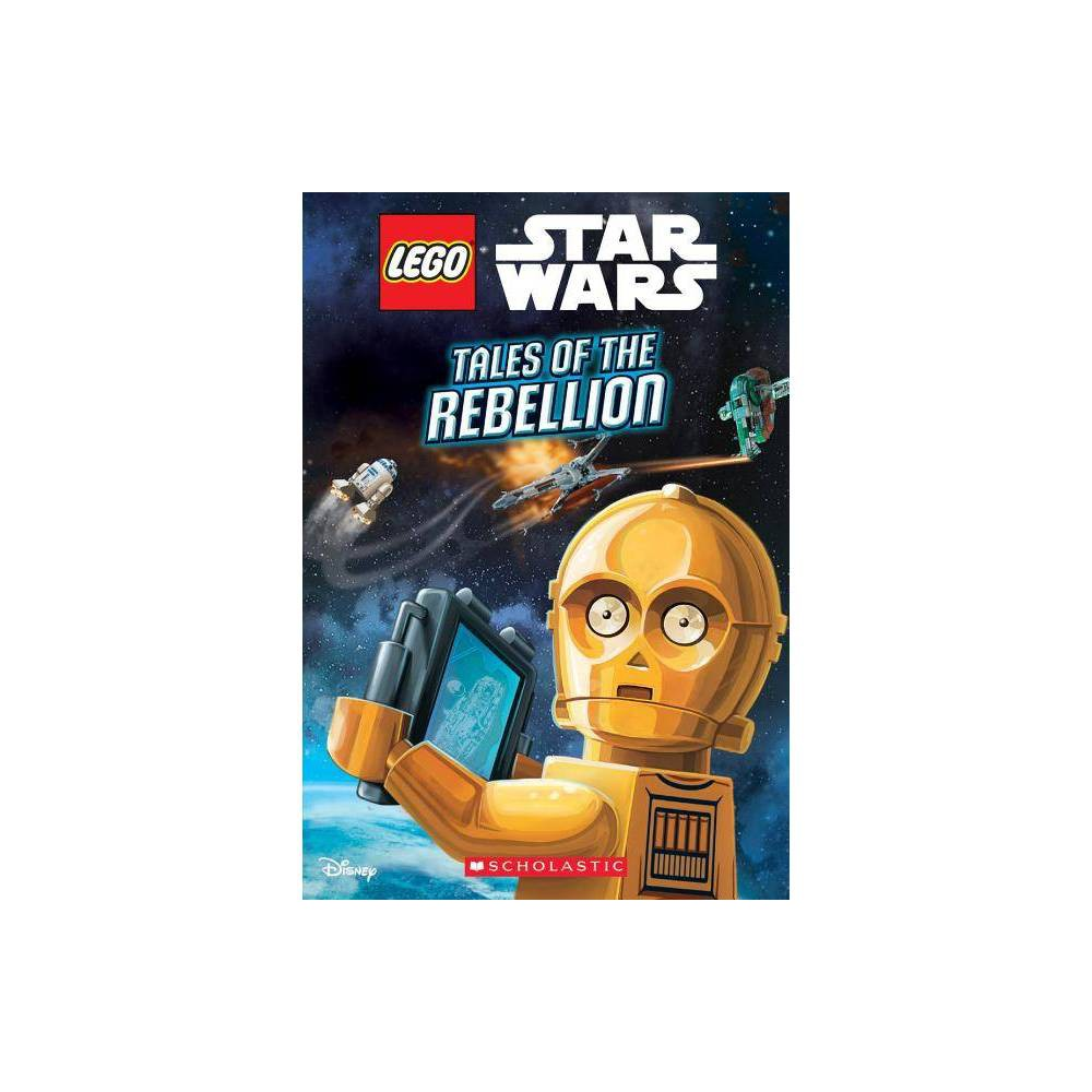 Tales Of The Rebellion Lego Star Wars Chapter Book 3 By Ace Landers Paperback