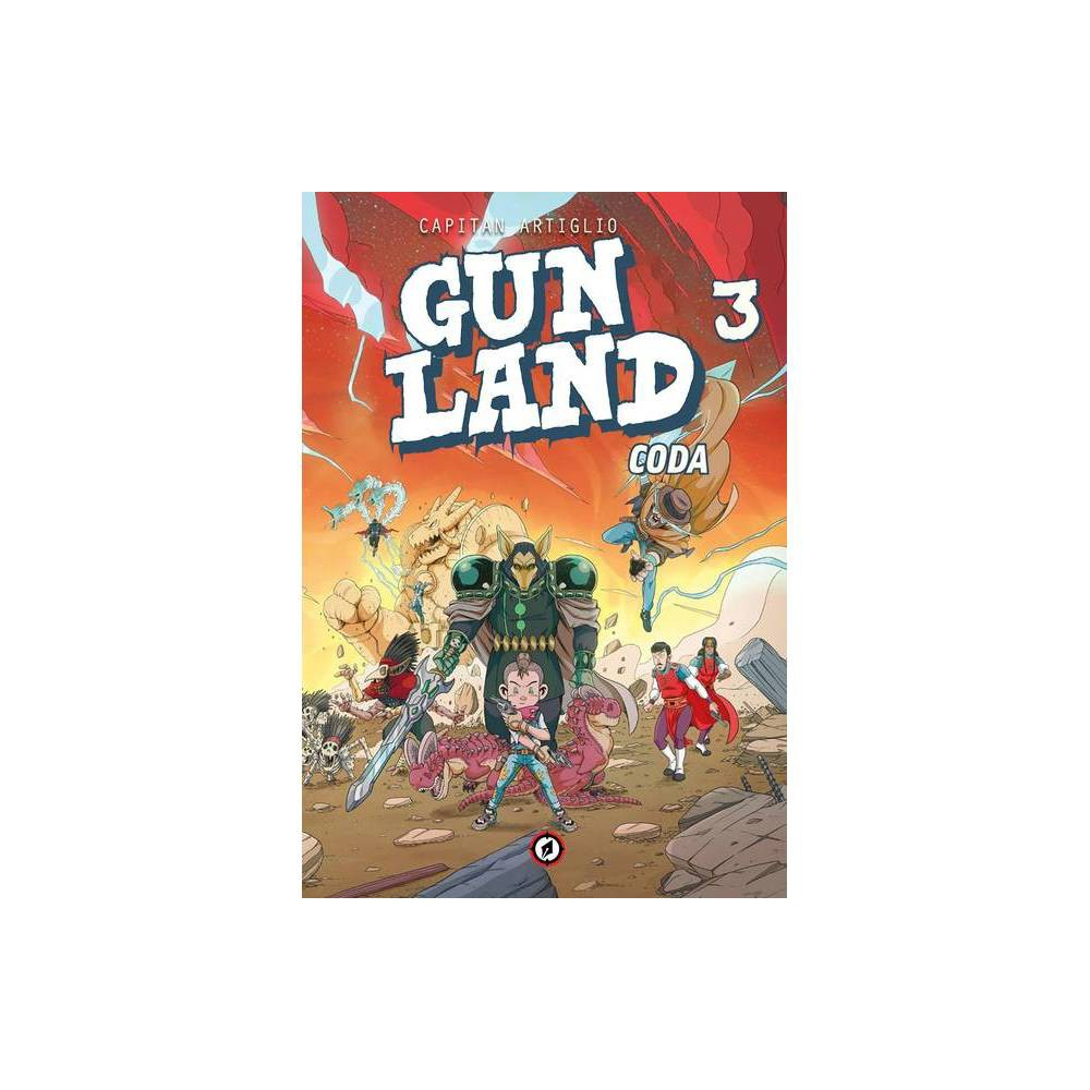 Gunland Volume 3 By Captain Artiglio Paperback