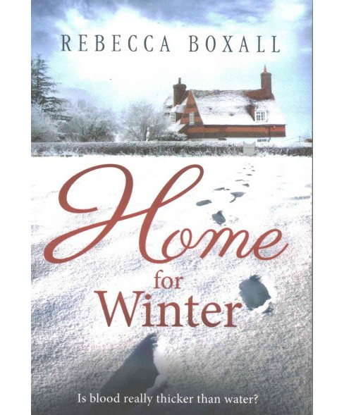 Home for Winter (Paperback) (Rebecca Boxall) - image 1 of 1