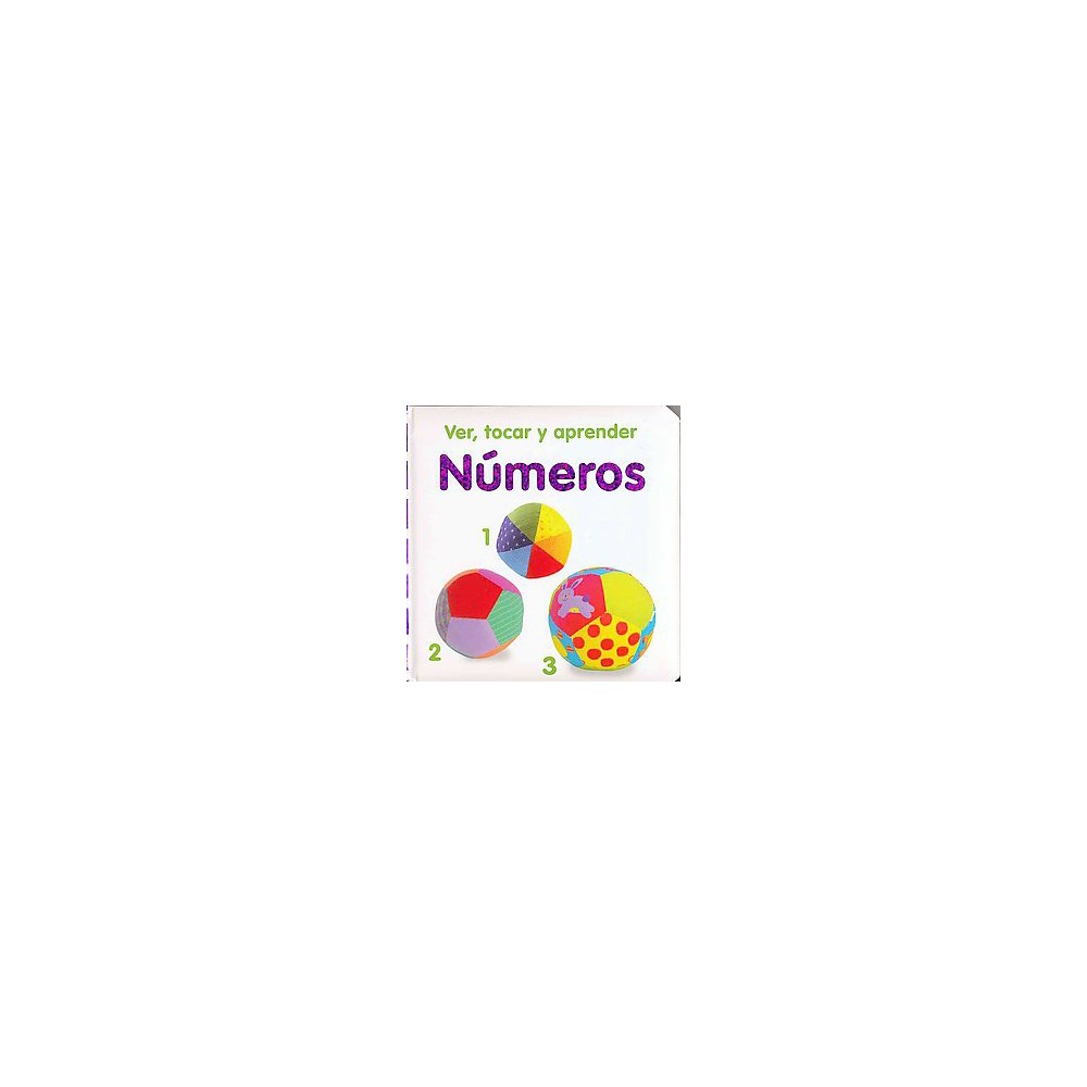 Ver, tocar y aprender números/ Baby Touch and Feel Numbers (Hardcover)